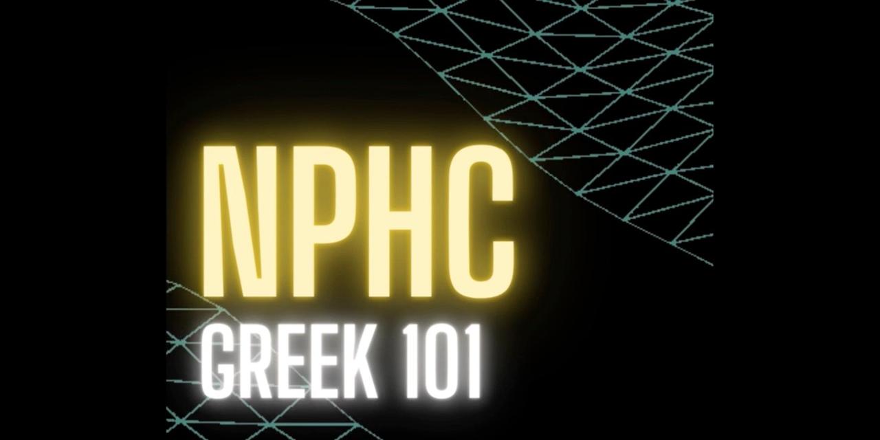 NPHC Greek 101 (Session 2) Event Logo
