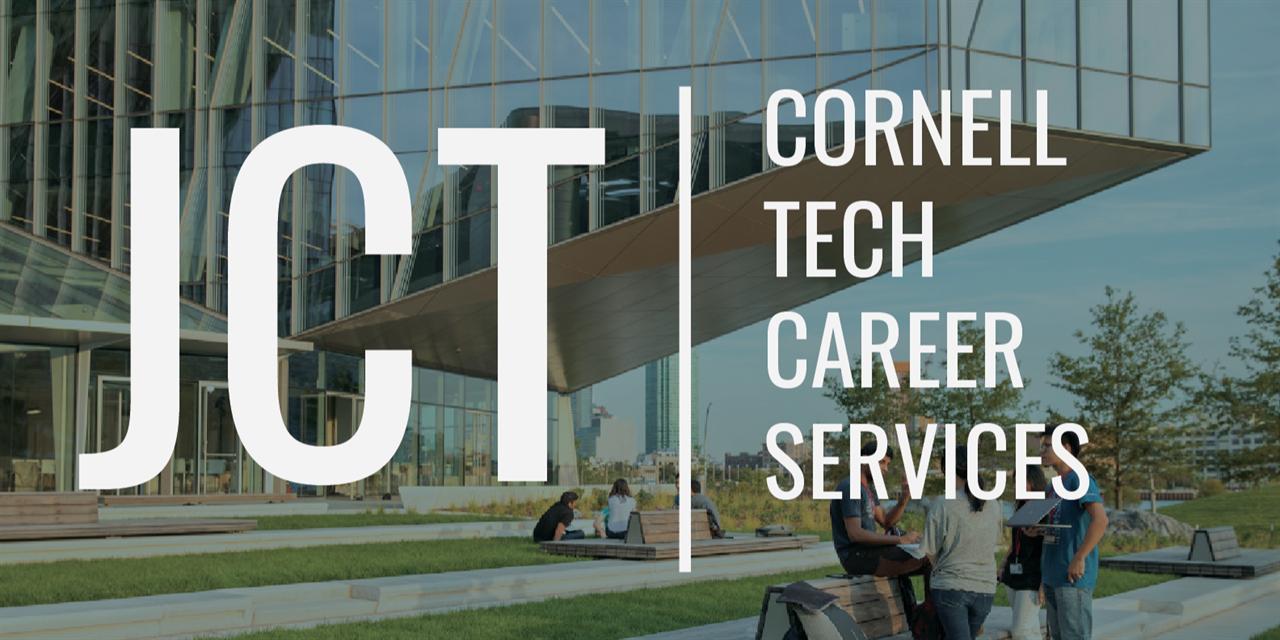 Cornell Tech Career Prep: Conversation with Meredith Ryan-Reid, SVP/Head of Financial Wellness and Engagement U.S. Region @ MetLife Event Logo