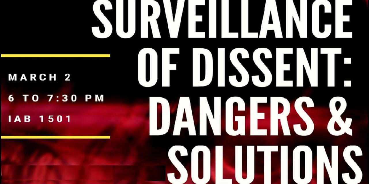 Surveillance of Dissent: Dangers & Solutions Event Logo