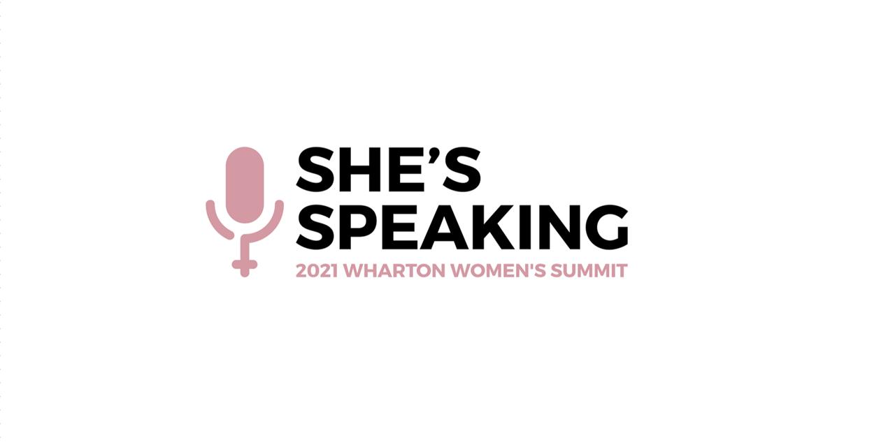 Wharton Women's Summit Fall 2021: She's Speaking Event Logo