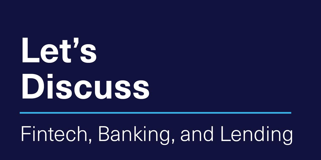[VIRTUAL] Let's Discuss | Fintech, Banking, and Lending Event Logo
